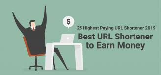 Highest Paying Best Url Shortener To Make Money Free In 2019
